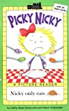 Picky Nicky (All Aboard Reading)