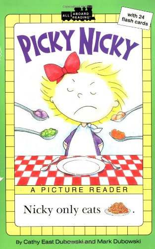 Picky Nicky: A Picture Reader with 24 Flash Cards (All Aboard Reading)