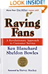Raving Fans: A Revolutionary Approach...