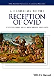 img - for A Handbook to the Reception of Ovid (HCRZ - Wiley Blackwell Handbooks to Classical Reception) book / textbook / text book