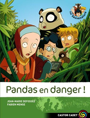 Les sauvenature (1) : Pandas en danger !