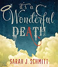 It's a Wonderful Death (       UNABRIDGED) by Sarah Schmitt Narrated by Cassandra Morris