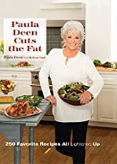 Paula Deen Cuts the Fat: 250 Favorite Recipes ALL Lightened up