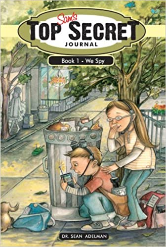 Sam's Top Secret Journal: We Spy (Book 1, Middle Grade Mystery)