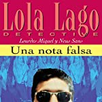 Una nota falsa [A False Note]: Lola Lago, detective | Lourdes Miquel,Neus Sans