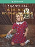 Intruders at Rivermead Manor: A Kit Mystery (American Girl Mysteries)
