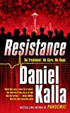img - for By Daniel Kalla Resistance (1st First Edition) [Mass Market Paperback] book / textbook / text book