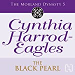 Dynasty 5: The Black Pearl (       UNABRIDGED) by Cynthia Harrod-Eagles Narrated by Terry Wale
