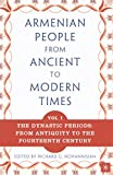 img - for The Armenian People From Ancient to Modern Times, Volume I: The Dynastic Periods: From Antiquity to the Fourteenth Century book / textbook / text book