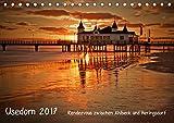 Usedom 2017 Rendezvous zwischen Ahlbeck und Heringsdorf (Tischkalender 2017 DIN A5 quer): Eine stimm