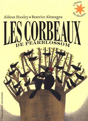 Aldous Huxley - Les corbeaux de Pearblossom [MULTI] [Roman Jeunesse]