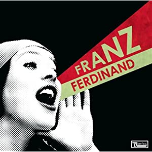 Franz Ferdinand -  You Could Have It So Much Better (Bonus Disc)