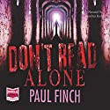 Don't Read Alone Audiobook by Paul Finch Narrated by Jonathan Keeble