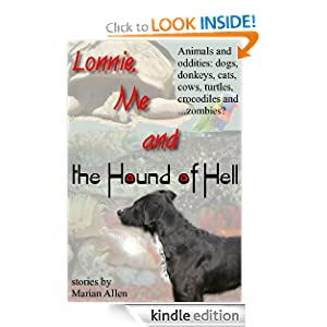 Lonnie, Me and the Hound of Hell Marian Allen