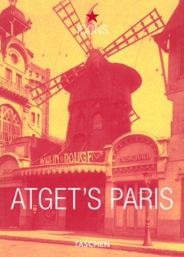 Eugene Atget's Paris (Icons Series), Andreas Krase