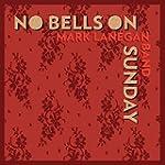 No Bells on Sunday Ep