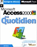 Microsoft Access 2000 au quotidien (a...