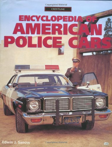 Encyclopedia Of American Police Cars