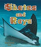 Skates and Rays (Living Ocean)