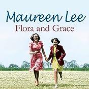 Flora and Grace | [Maureen Lee]