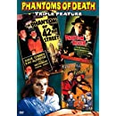 Phantoms of Death Triple Feature (The Phantom of 42nd Street / Phantom Killer / Phantom of Chinatown)