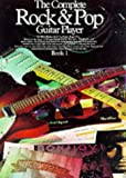 img - for Complete Rock and Pop Guitar Player: Book 1 book / textbook / text book