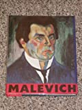 Kazimir Malevich, 1878-1935 (Armand Hammer Museum of Art and Cultural Center) (0295970669) by Bowlt, John E.