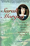 Image of Sarah Morgan: The Civil War Diary Of A Southern Woman