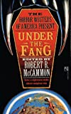 img - for Under the Fang (The Horror Writers of America Present) book / textbook / text book