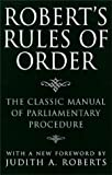 Roberts Rules of Order: The Classic Manual of Parliamentary Procedure (0517190036) by Robert, Henry M.