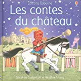 Les contes du chteaupar Heather Amery