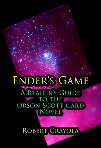 Robert Crayola - Ender's Game: A Reader's Guide to the Orson Scott Card Novel (English Edition)