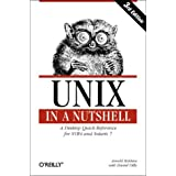 UNIX in a Nutshell: A Desktop Quick Reference for System V Release 4 and Solaris 7 (In a Nutshell (O'Reilly))by Arnold Robins