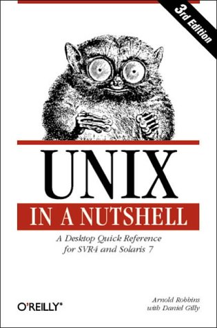 UNIX in a Nutshell: A Desktop Quick Reference for System V Release 4 and Solaris 7 (In a Nutshell (O'Reilly))