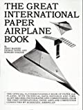 The Great International Paper Airplane Book (0671211293) by Jerry Mander