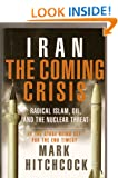 Iran: The Coming Crisis (Book Club Edition)