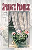 img - for Spring's Promise: E-Love/The Garden Plot/Stormy Weather/Bride to Be (Inspirational Romance Collection) book / textbook / text book