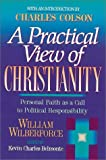 A Practical View of Christianity (1565631765) by William Wilberforce