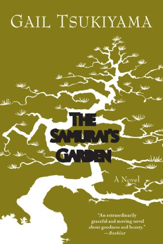 The Samurai's Garden  A Novel, Gail Tsukiyama