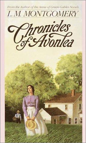 Chronicles of Avonlea (L.M. Montgomery Books), Buch