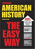 American History the Easy Way (Easy Way Series)