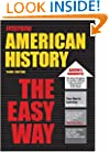 American History the Easy Way (Barron's E-Z)