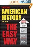 American History the Easy Way (Easy Way Series)