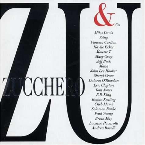 Zucchero - Zu and Co - Zortam Music