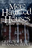 img - for More Haunted Houses Around The World book / textbook / text book