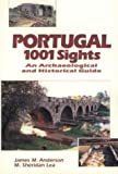 img - for Portugal 1001 Sights: An Archaeological and Historical Guide book / textbook / text book