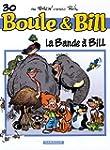 Boule et Bill, T 30 : La Bande � Bill