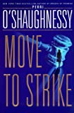 Move to Strike (0385332777) by O'Shaughnessy, Perri