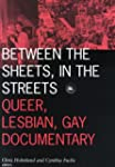 Between the Sheets, in the Streets: Q...