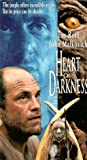 Heart of Darkness [VHS]